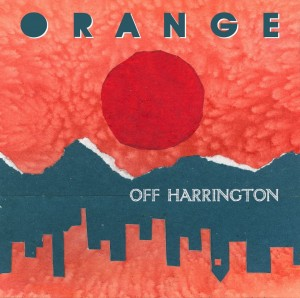New music from Orange: Off Harrington, on beat